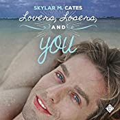 Lovers, Losers, and You: Sunshine and Happiness, Book 2 | Skylar M. Cates