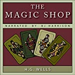 The Magic Shop | H. G. Wells