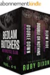 Bedlam Butchers, Volumes 4-6: Double...
