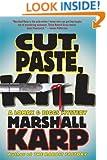Cut, Paste, Kill: A Lomax & Biggs Mystery