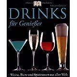 """Drinks f�r Genie�er. Weine, Biere und Spirituosen aus aller Weltvon """"Vincent Gasnier"""""""