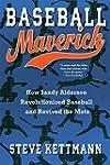 Baseball Maverick: How Sandy Alderson...