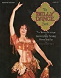 The Belly Dance Book: The Serena Technique for Learning Belly Dancing (McGraw-Hill paperbacks) (0070708118) by Wilson, Serena