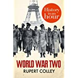 World War Two: History in an Hourby Rupert Colley