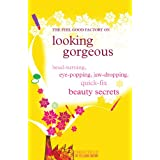 Looking Gorgeous (The Feel Good Factory) ~ The Feel Good Factory