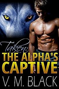http://www.freeebooksdaily.com/2015/03/taken-alphas-captive-by-v-m-black.html