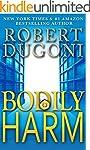 Bodily Harm: A David Sloane Novel