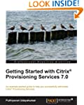 Getting Started with Citrix� Provisio...