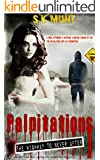 Palpitations: The Highway To Never After