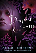 Dragon's Oath (House of Night Novellas)