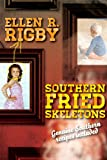 img - for Southern Fried Skeletons: Genuine Southern Recipes Included book / textbook / text book