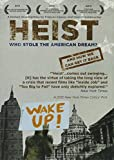 Heist: Who Stole the American Dream [Import]