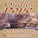Ramage at Trafalgar (       UNABRIDGED) by Dudley Pope Narrated by Steven Crossley