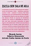 img - for Escola Sem Sala De Aula (Em Portuguese do Brasil) book / textbook / text book