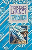 Foundation: Book One of the Collegium Chronicles (A Valdemar Novel) (Valdemar: The Collegium Chronicles)