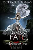 Sealing Fate (BBW Paranormal Shape Shifter Romance) (The Marked One - Book 4)