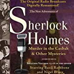 Murder in the Casbah and Other Mysteries: The New Adventures of Sherlock Holmes (Dramatized) | Anthony Boucher,Denis Green