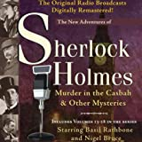 Murder in the Casbah and Other Mysteries: The New Adventures of Sherlock Holmes (Dramatized)