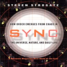 Sync: How Order Emerges from Chaos in the Universe, Nature, and Daily Life (       UNABRIDGED) by Steven Strogatz Narrated by Kevin T. Collins