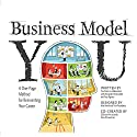 Business Model You: A One-Page Method For Reinventing Your Career Audiobook by Timothy Clark, Alexander Osterwalder, Yves Pigneur Narrated by Don Hagen