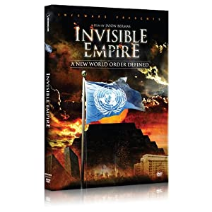Invisible Empire A New World Order Defined (VIDEO) | 51dTfuXs7SL._SL500_AA300_ | 911 Truth Agenda 21 Bilderberg Bill Gates Civil Disobedience Civil Rights Collapse Consciousness Corporate Takeover Eugenics & Depopulation False Flags FEMA Camps Freemasons Global Bankster Takeover Globalism Government Government Control Government Corruption Human Rights Illuminati Internet Censorship Know Your Rights Losing Rights Martial Law Military Weapons MK Ultra & Mind Control Multimedia New World Order Obama Exposed Pentagon Politics Preparedness\Survival Propaganda Protestors & Activists RFID Chips Rockefellers Rothschild Society Surveillance Templars Of The Crown Tyranny & Police State US Constitution & Bill Of Rights US News War Propaganda