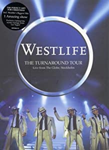 Westlife: The Turnaround Tour - Live From The Globe, Stockholm [DVD] [2004]