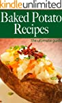 Baked Potato Recipes - The Ultimate G...