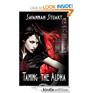 Taming The Alpha - Savannah Stuart