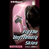 Fly the Unfriendly Skies: Strange Matter #7 | Marty M Engle, Johnny R Barnes