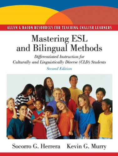 Mastering ESL and Bilingual Methods: Differentiated...