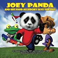 Joey Panda and His Food Allergies Save the Day by Chicago Allergist Publications