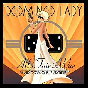 The Domino Lady: All's Fair in War Radio/TV Program