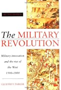 The Military Revolution: Military Innovation and the Rise of the West, 1500-1800: Amazon.es: Geoffrey Parker: Libros en idiomas extranjeros