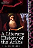 A Literary History of the Arabs by R.A. Nicholson