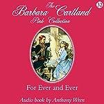 For Ever and Ever | Barbara Cartland