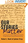 Our Stories Matter: Liberating the Vo...