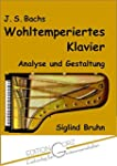 J. S. Bachs Wohltemperiertes Klavier:...