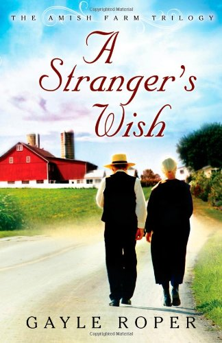 Image of A Stranger's Wish (The Amish Farm Trilogy)