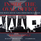 Inside the Oval Office: The White House Tapes from FDR to Clinton | [William Doyle]