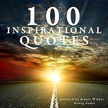 100 inspirational quotes (       UNABRIDGED) by  divers auteurs Narrated by Stuart Walker