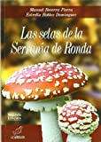 img - for Las setas de la Serran a de Ronda book / textbook / text book