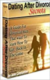 img - for Dating After Divorce Secrets book / textbook / text book