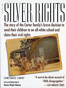 "Cover of ""Silver Rights: The story of the..."