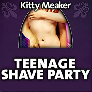Teenage Shave Party Audiobook