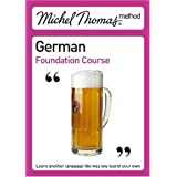 Michel Thomas Foundation Course: German (Michel Thomas Series)by Michel Thomas