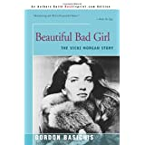 Beautiful Bad Girl: The Vicki Morgan Story ~ Gordon Basichis