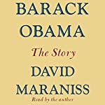 Barack Obama: The Story | David Maraniss