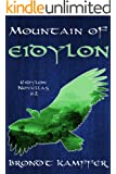 Mountain of Eidylon (Eidylon Novellas Book 2)