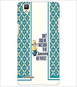 PrintDhaba Quote D-2788 Back Case Cover for OPPO F1 (Multi-Coloured)