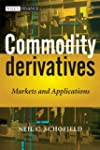 Commodity Derivatives: Markets and Ap...